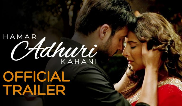 Hamari Adhuri Kahani – Official Trailer