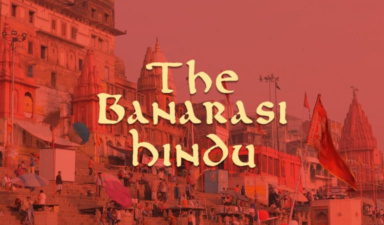 Who is a Hindu – Lesson from Banarasi People